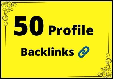 Get 50 HQ Profile Backlinks For Fast Google Ranking