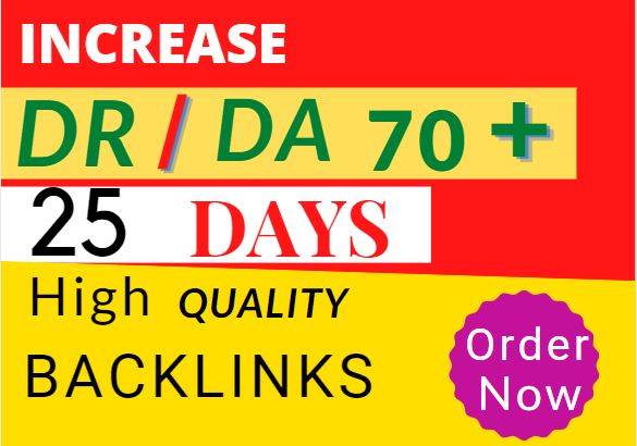 I will increase moz domain authority da,  ahrefs DR 70 plus in 15 days