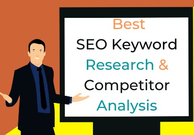 I will do Best Keyword Research and Competitor Analysis for your website