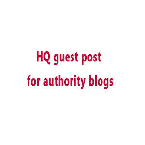 HQ guest post for authority blogs
