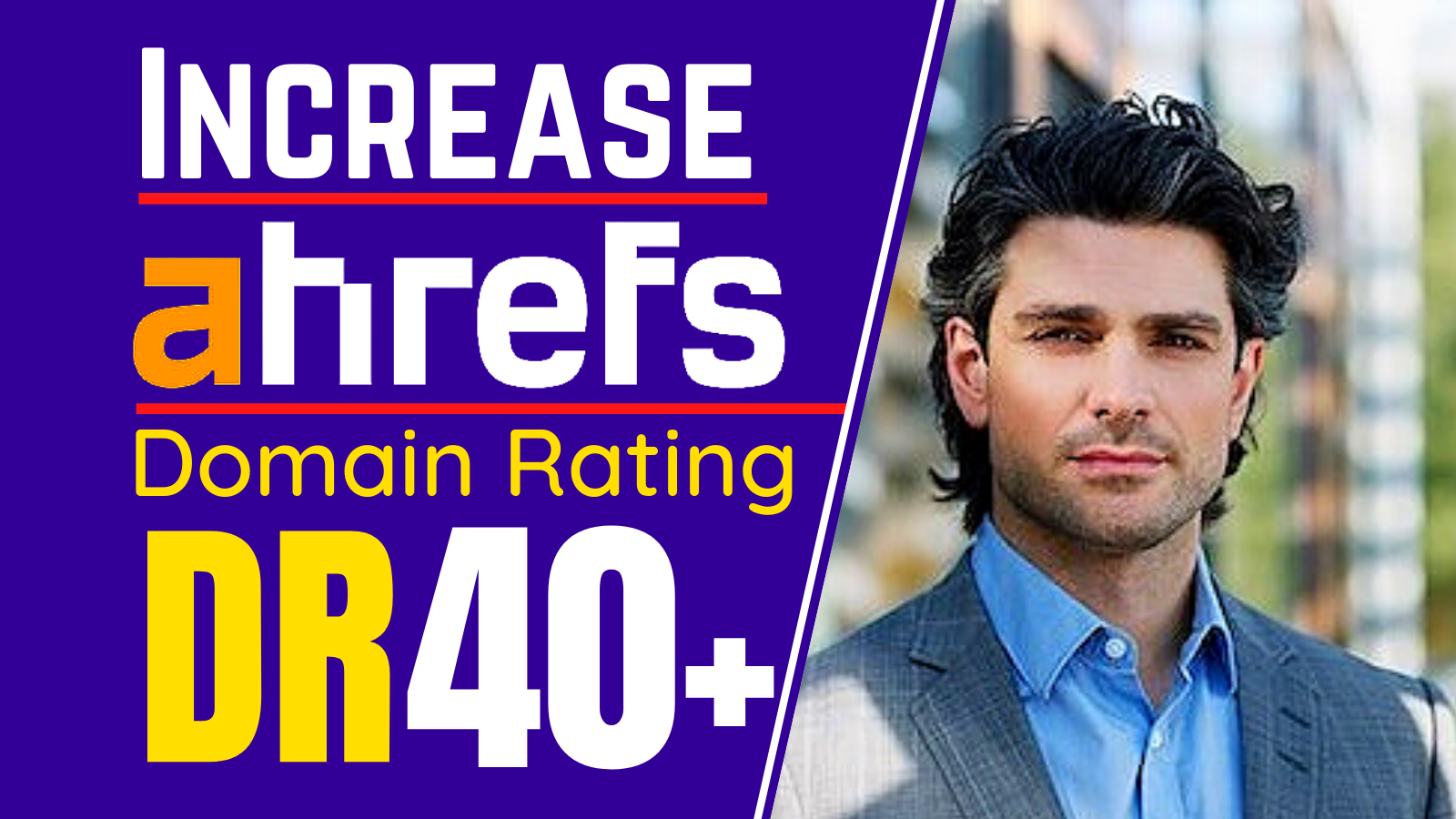 I will increase domain rating Increase ahrefs DR 0 to 40 plus