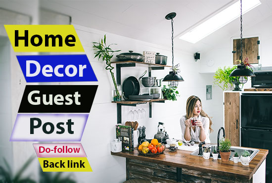 home decor guest post on da 65 site dofollow backlink