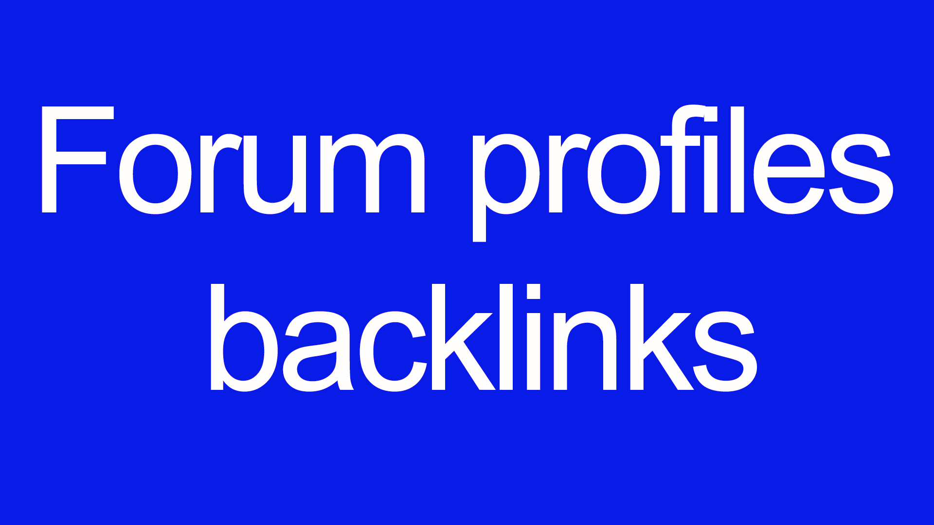 Create 1000+ Forum Profile Backlinks with user credit for fast SEO Ranking Solution