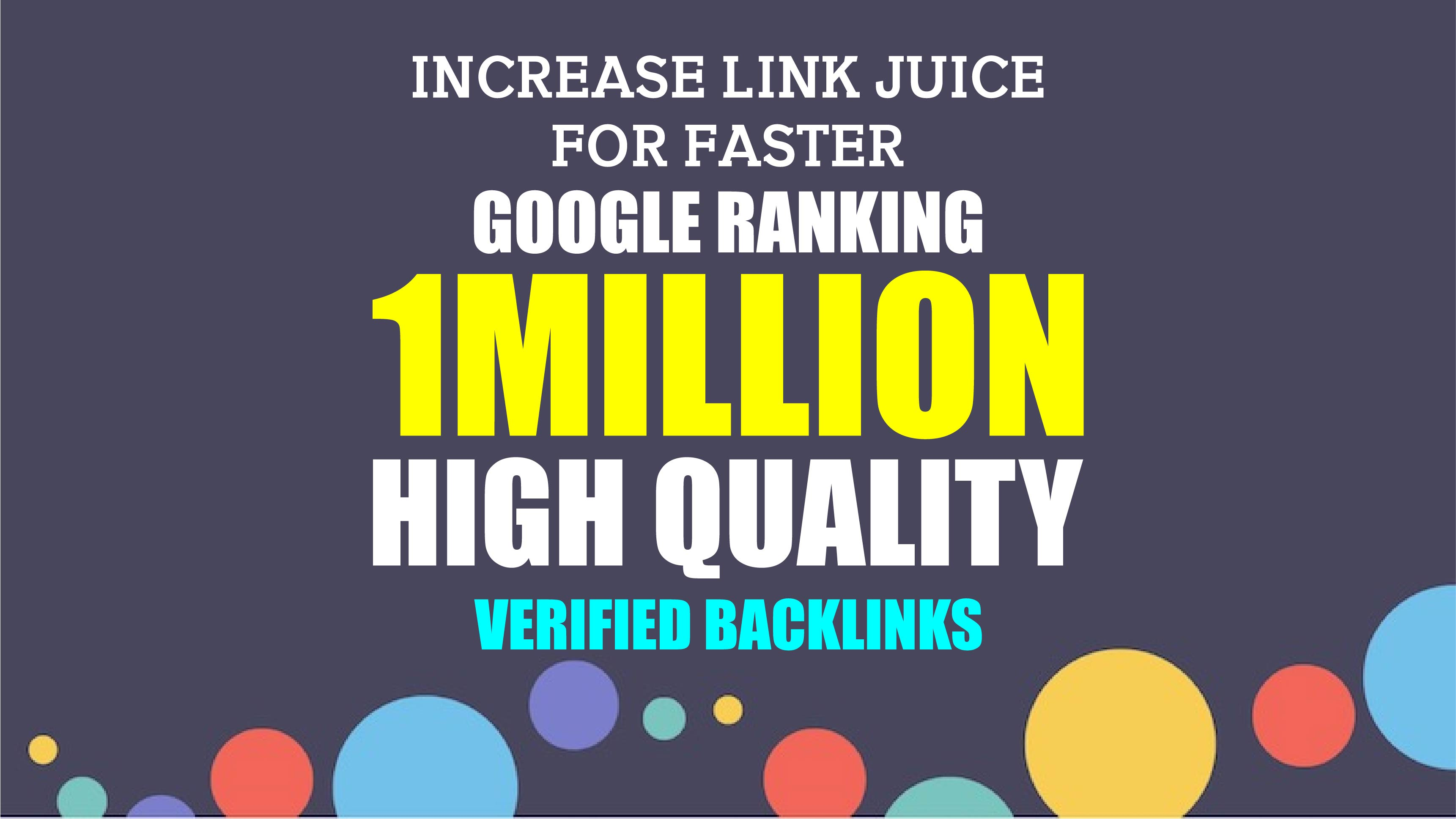I will build 1million SEO backlinks for your website
