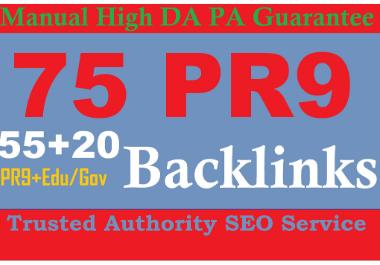 I will do exclusively 75 backlinks 55 pr9 20 edu gov 80+ DA 2021 Best Results