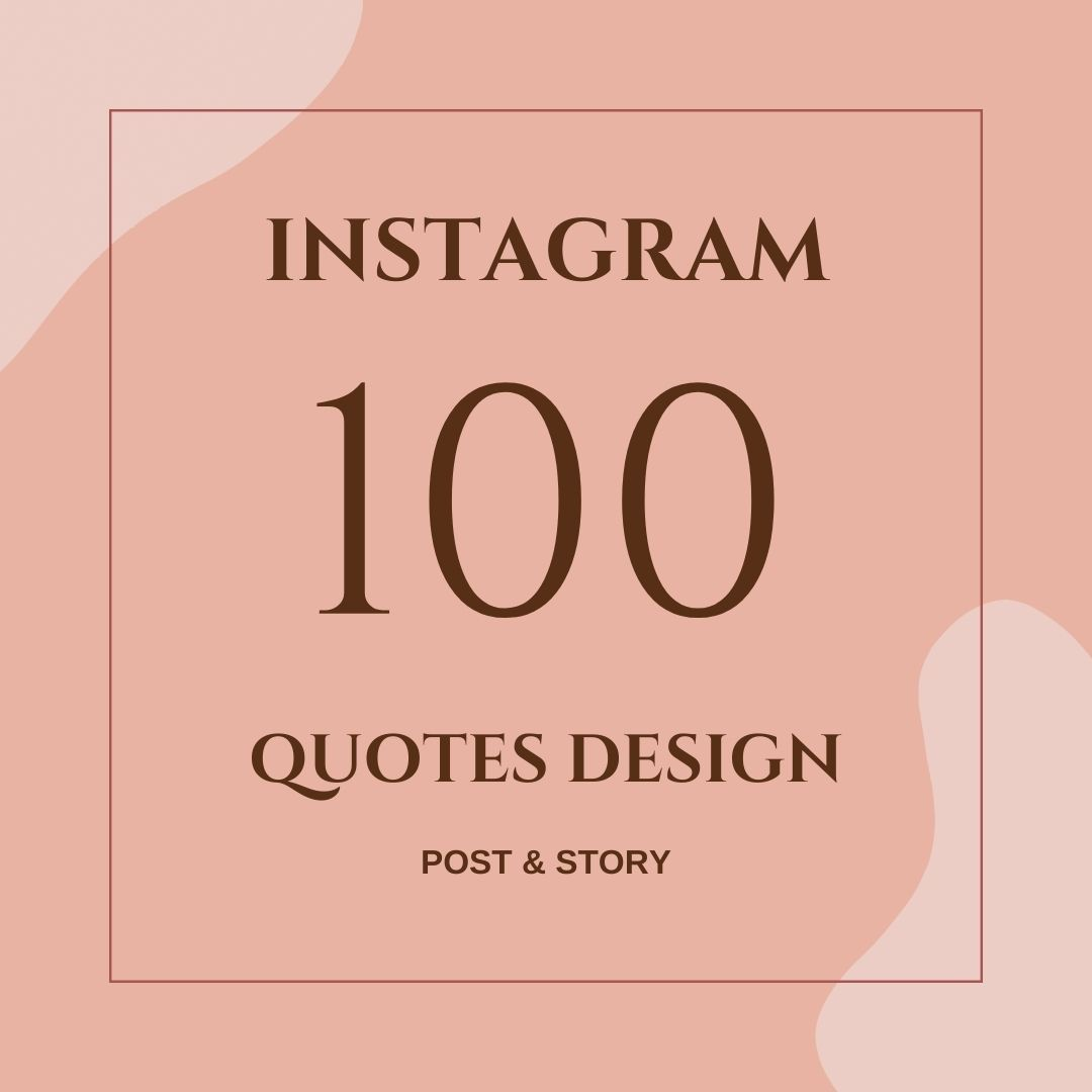 Create 100 quotes design IG Post and Story