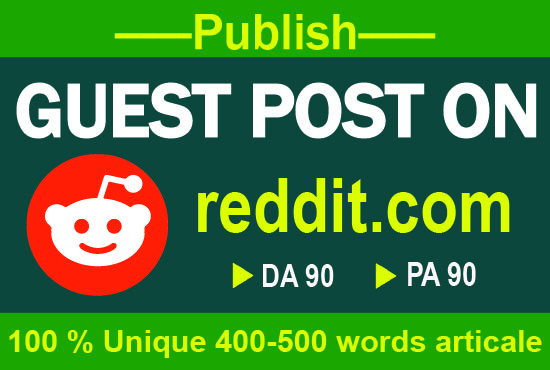 I will give you niche relevant 10 Reddit Guest Post Backlinks For your Targeted Traffic ON high DA