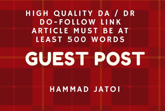 I will do high DA guest post with high authority do-follow backlinks
