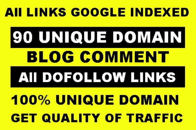 I will manually 90 unqiue domain dofollow blogcomment