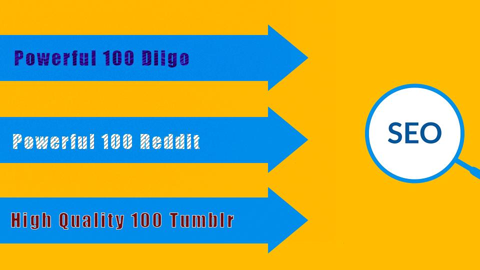 High quality 100 Reddit, Powerful 100 Diigo, 100 Tumblr High Quality Backlinks From all