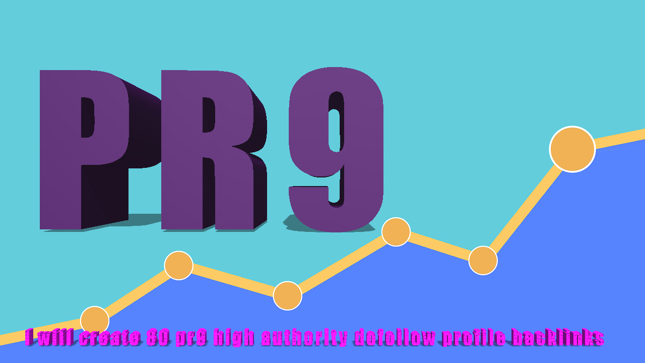 I will create 50 pr9 high authority dofollow profile backlinks