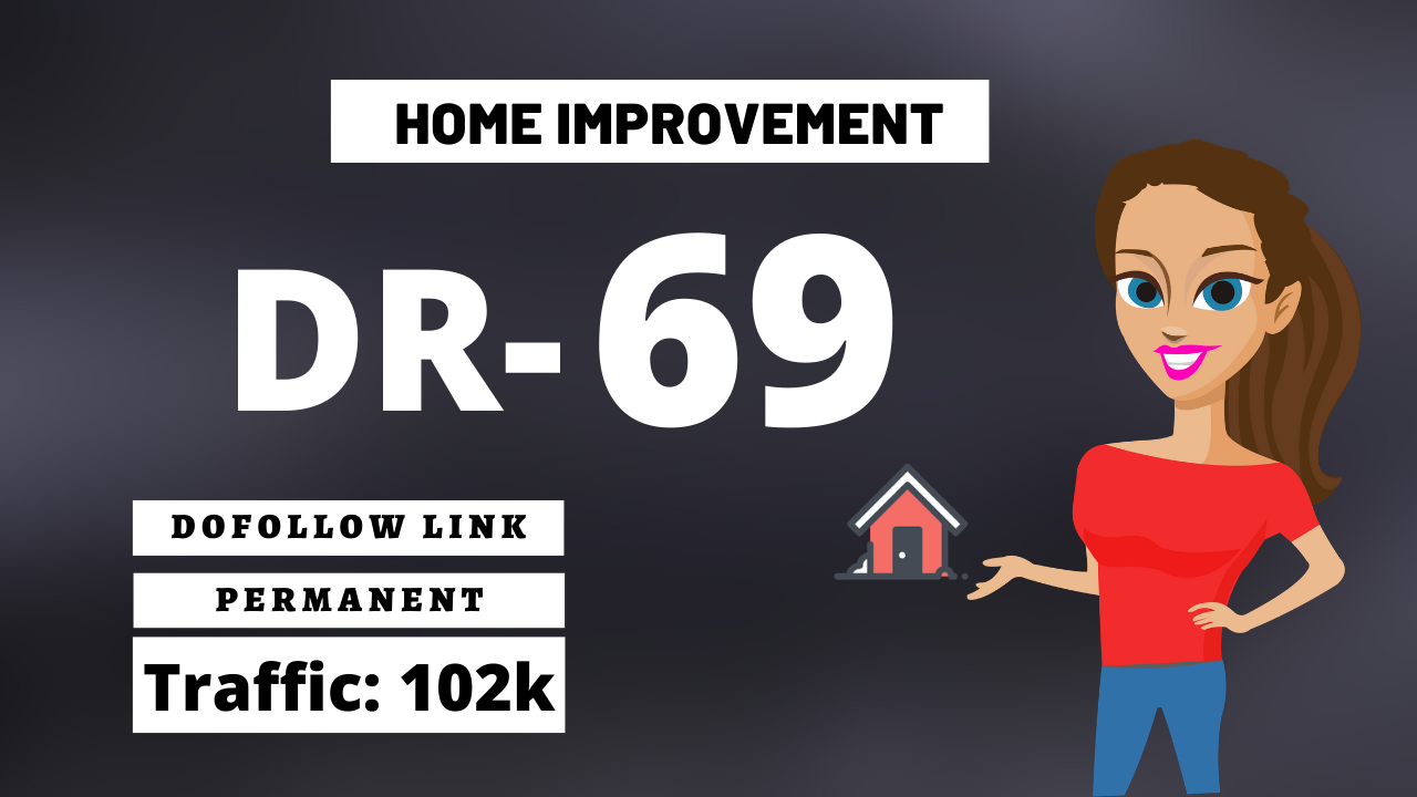 I will publish guest post home improvement DR 69 with dofollow backlinks