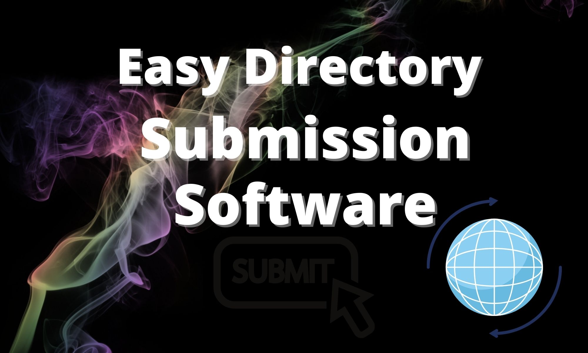 Easy Directory Submission Software for Windows