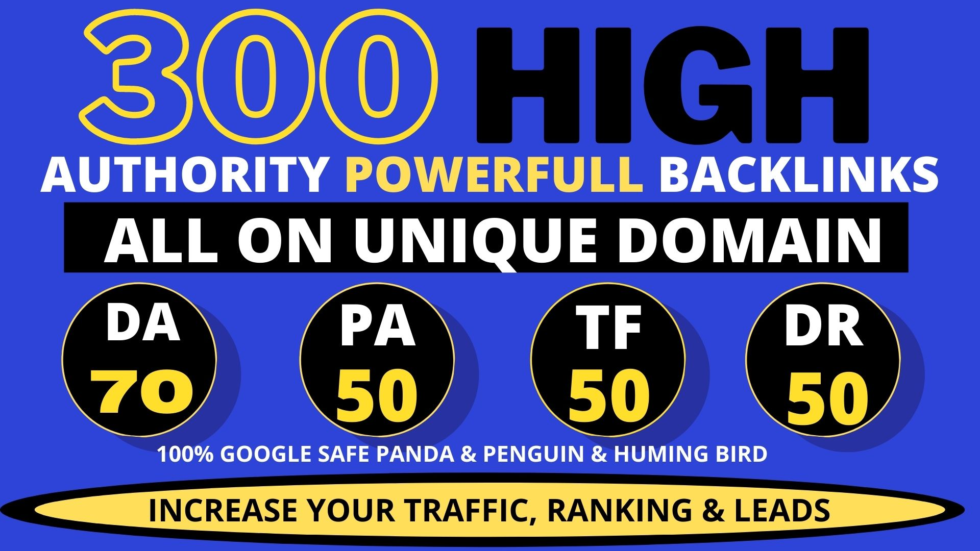 Get Powerfull 300+ Backlink with high DA PA with Unique website