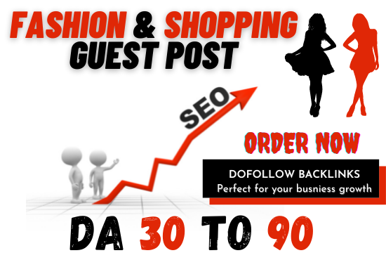 I will Publish your fashion & shopping guest post at high authority site with do-follow backlink