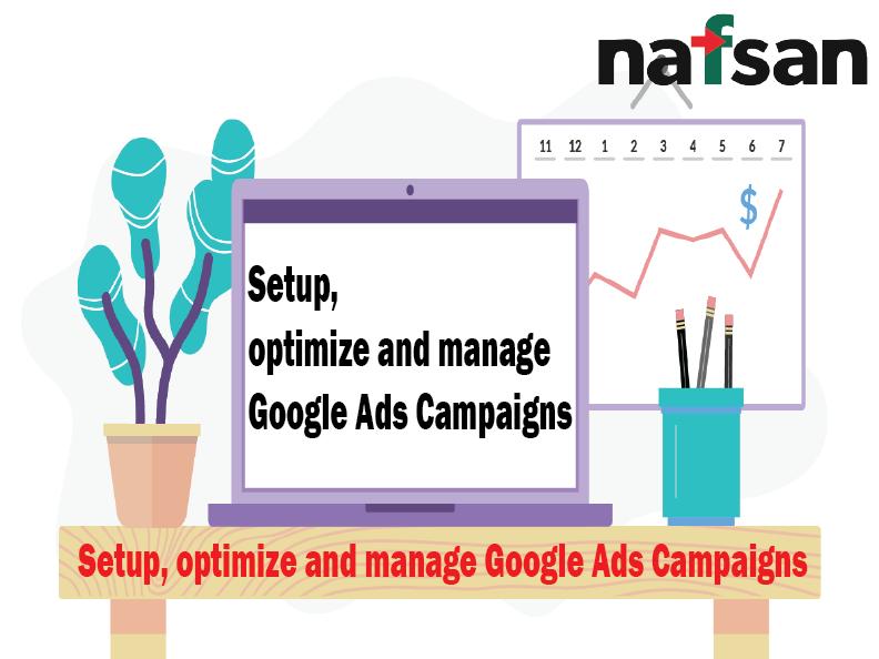 Setup Optimize and manage Google Ads Campaigns
