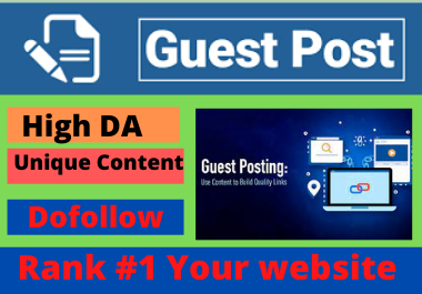 Write and publish 10 Guest posts high authority websites DA 50 to 90 contextual permanent backlinks
