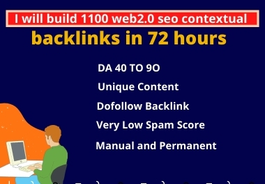 I will build 1100 web2.0 seo contextual backlinks in 72 hours