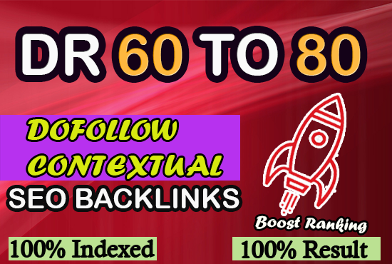 I will create dr 60 to 80 high quality dofollow backlinks for off page seo