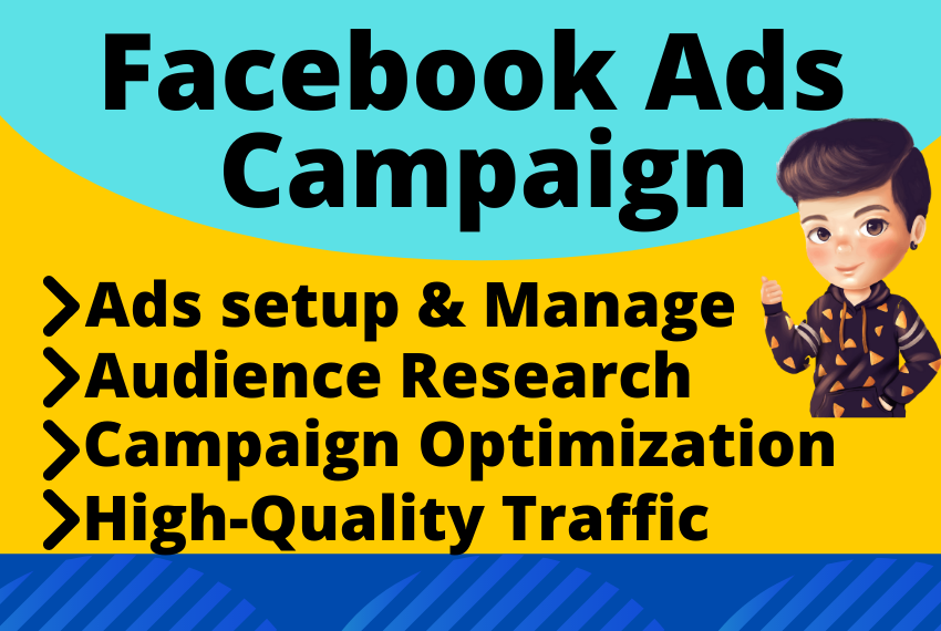 setup Facebook ads manager and run ads campaign for your Business