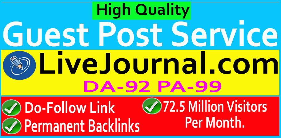 I can write and publidh high quality dofollow guest post on LiveJournal. com DA93