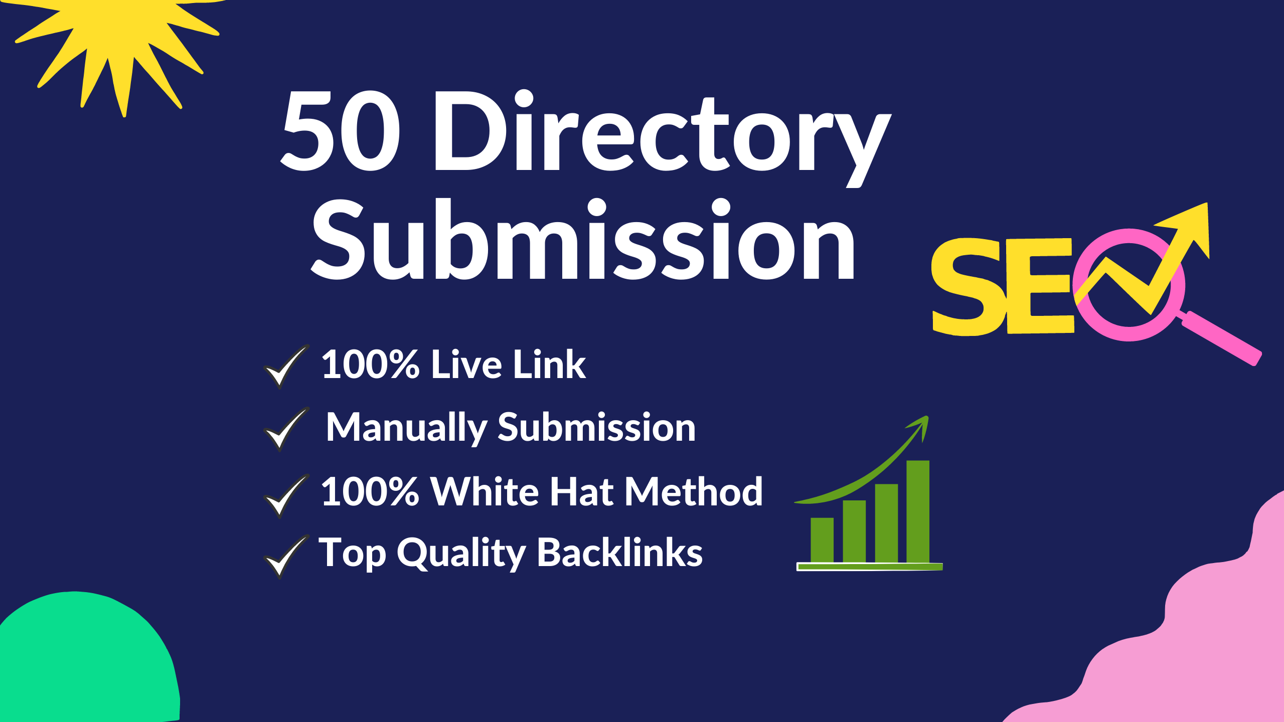 I will do 50 High-Quality Directory backlinks for your website.