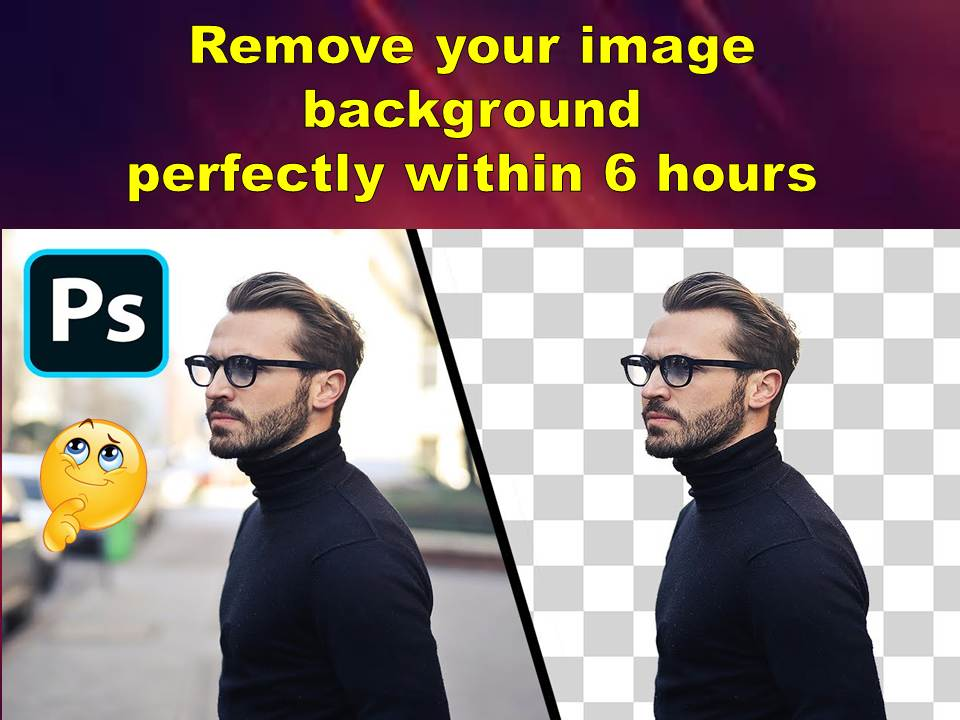 Remove your image Background perfectly within 6 hours