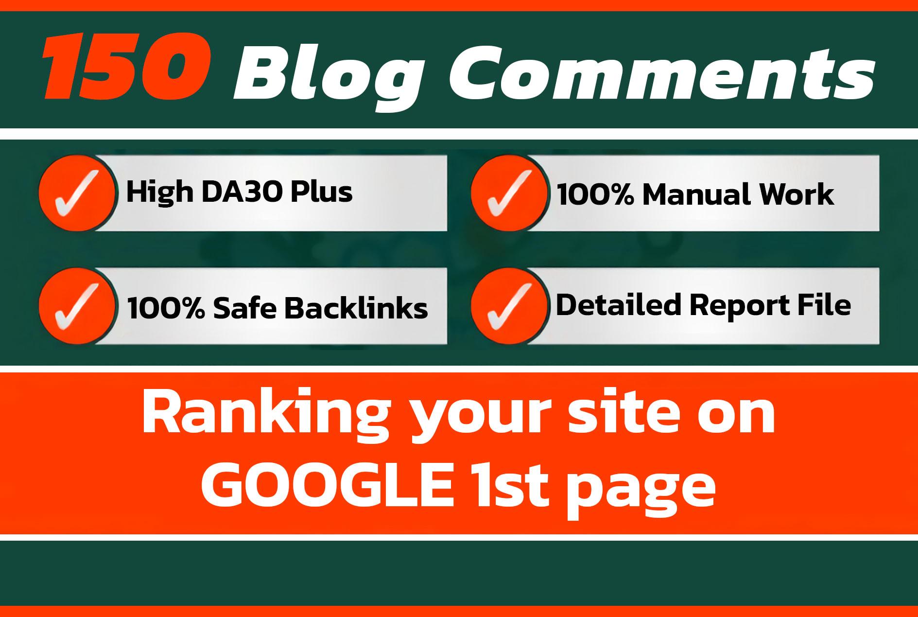 do 150 manually high da blog commenting for ranking
