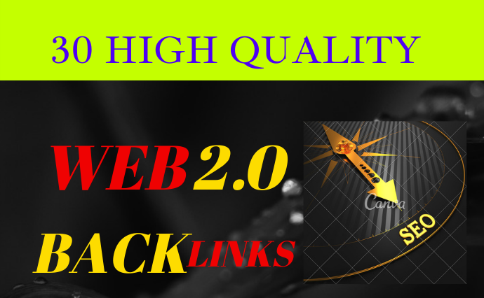 Get 30 Web 2.0 Blog Dofollow Backlinks On High Authority Sites,  Boost Your Keyword Ranking