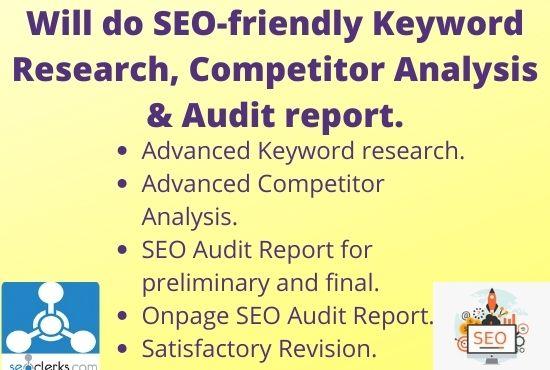 I will do SEO friendly Keyword Research,  LSI keyword & SEO Audit Report