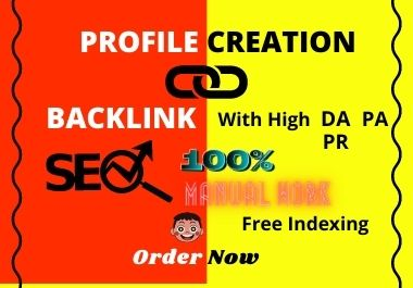 I will Do Manual do follow profile backlinks on high authority sites DA up to 50 to 90 Plus