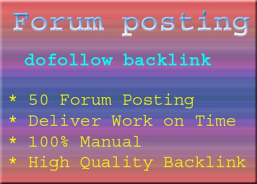 I will provide 50 HQ do-follow forum posting backlink