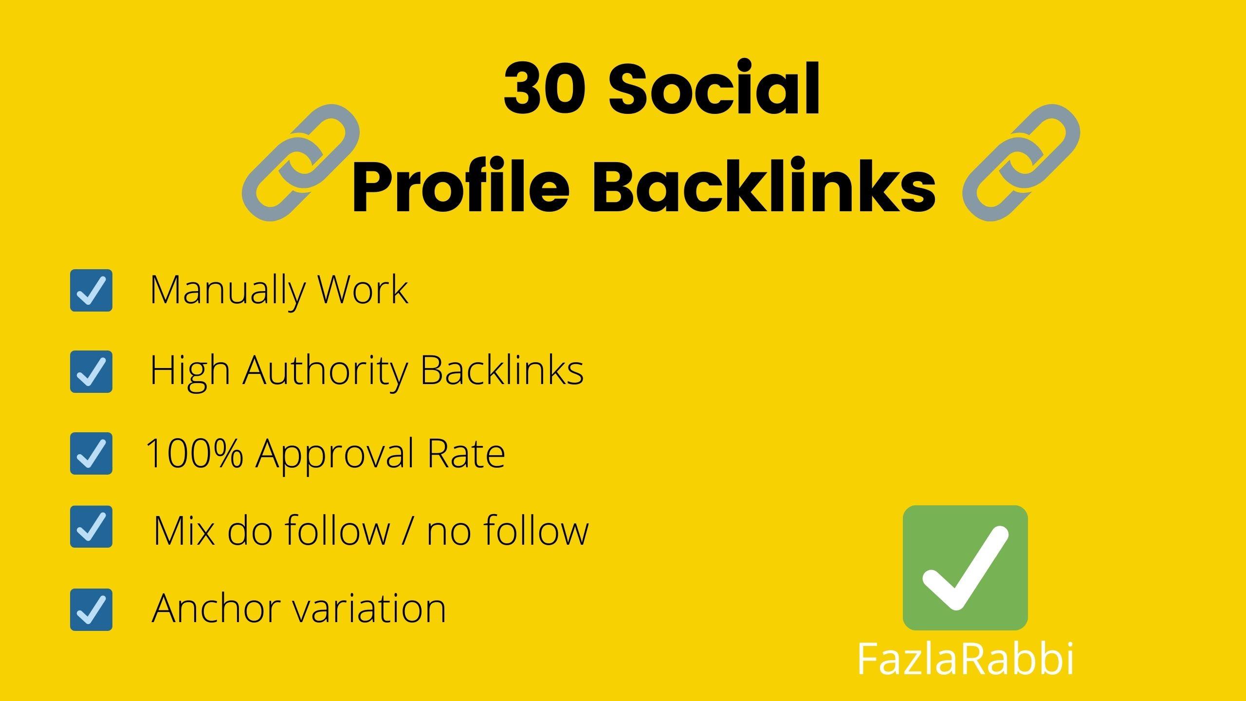 Manually created 30 Social Profile On High Authority backlinks