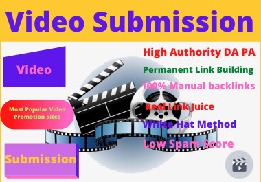 I will do 100 video submission manually dofollow backlinks high authority with high DA PA website