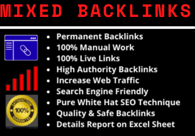 I will provide 80 mixed backlinks high authority permanent natural high quality