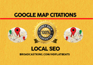 Create 500 Google Map Citations in Local SEO For Drive More Local Customers,  Local Business SEO