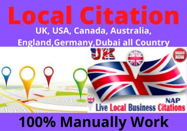 I will create 25 local citations manually UK,  USA,  Australia,  England, ,  Germany,  for any country