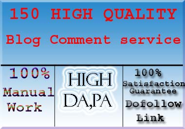 I Will Build 150+ High Quality Dofollow Blog Comments Backlinks