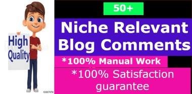 I will manually do 50+ High Quality Niche Relevant Blog Comments service for your website