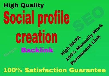 I will create 50 High Authority Social Profile Creation backlinks building