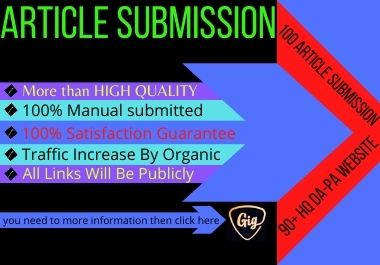 I will provide 100 article submission with 90+ HQ unique domain SEO backlinks