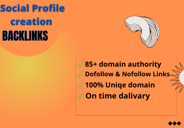 I will do 100 social profile creation back-links for your website
