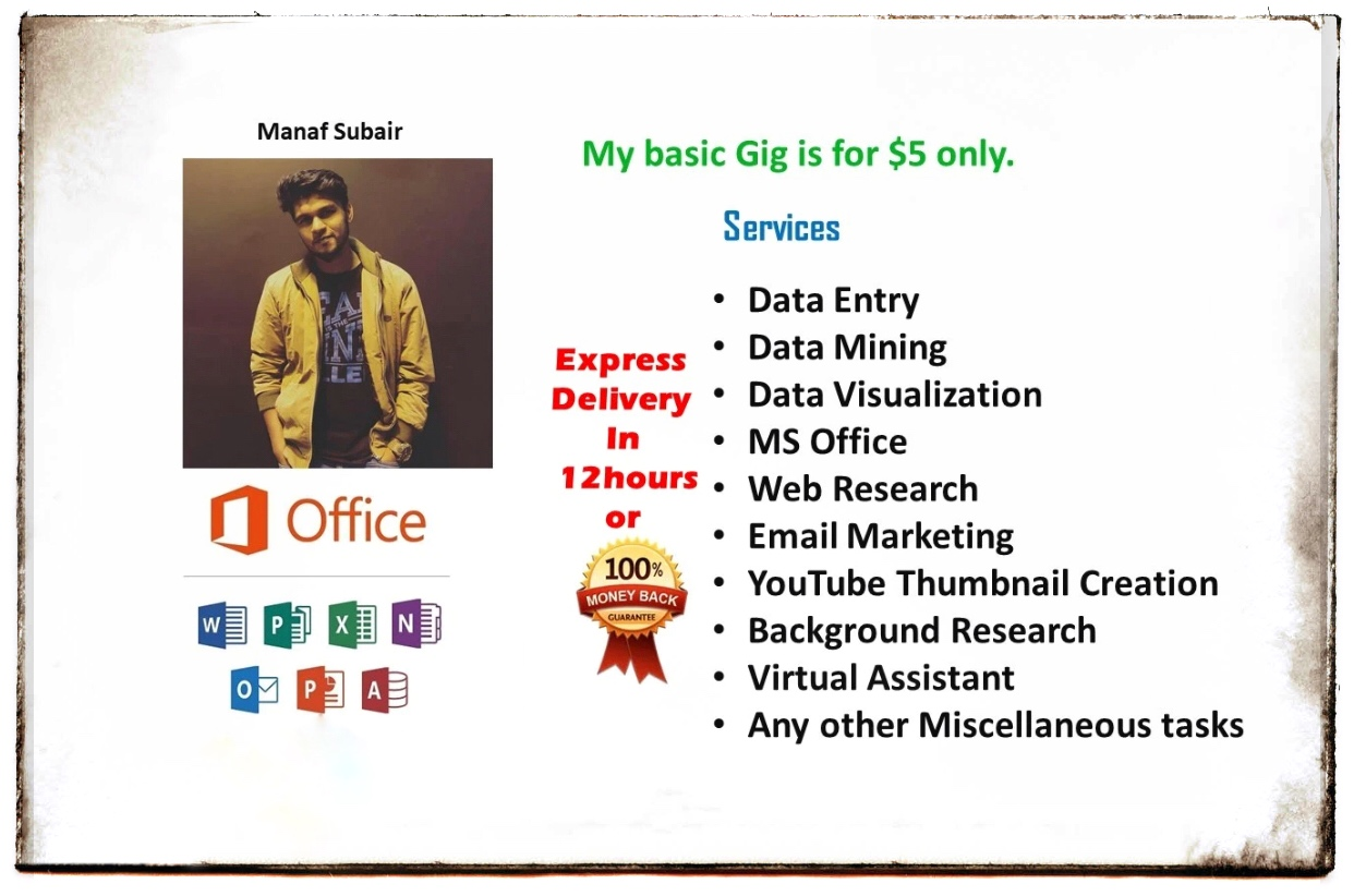 Hire me for any Online miscellaneous tasks. My work is my guarantee