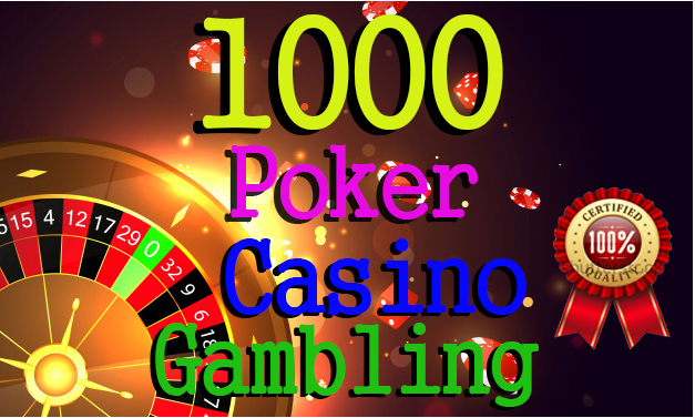 1000 CASINO,  Poker,  Gambling,  Judi bola,  High Quality With DA40+ DR60+ Homepage Backlinks