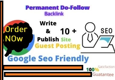 I will Publish 10+ Site Guest post on Your Website Google top Ranking