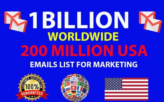 I will provide 1 Billion email list that will help your business