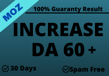 I will increase DA domain authority 60 plus with High Quality Backlinks