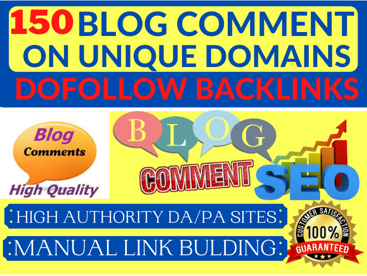 I Will Create 150 High Domain Authority and Page Authority Blog Comments dofollow backlinks