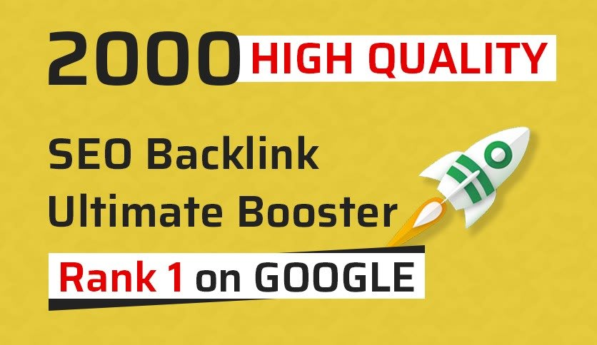 provide 2000 powerfull SEO backlinks for google ranking