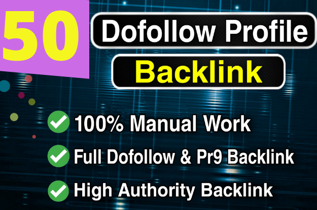 Create manual 50 High Quality PR9 DA profile Backlinks